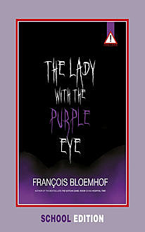 Lady with the purple eye (school edition), François Bloemhof