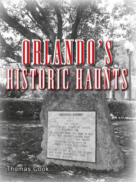 Orlando's Historic Haunts, Thomas Cook
