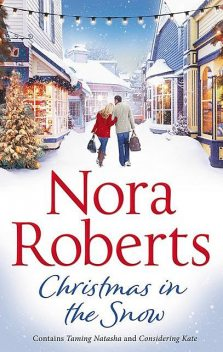 Christmas In The Snow, Nora Roberts
