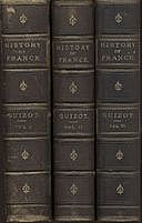 A Popular History Of France From The Earliest Times A Linked Index to the Project Gutenberg Editions, François Guizot