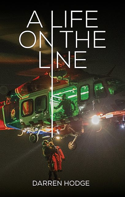A Life on the Line, Darren Hodge