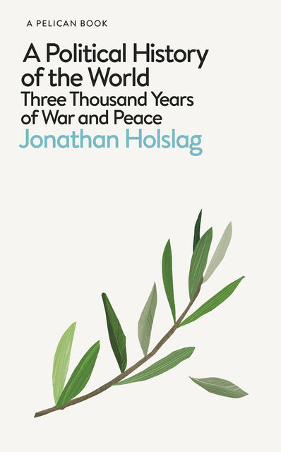 A Political History of the World, Jonathan Holslag