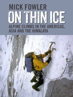 On Thin Ice, Chris Bonington, Mick Fowler
