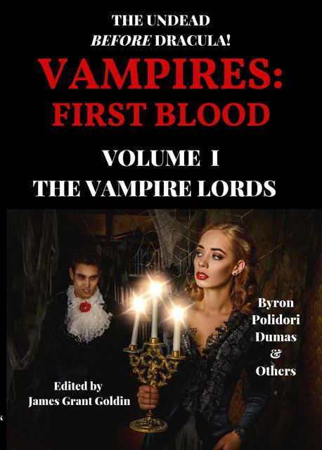 Vampires: First Blood, Lord George Gordon Byron, John Polidori