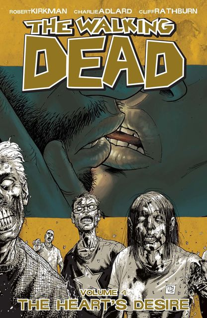 The Walking Dead, Vol. 4, Robert Kirkman