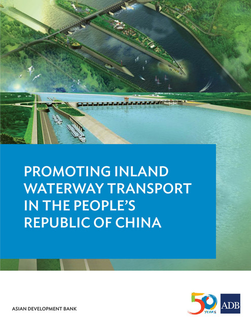 Promoting Inland Waterway Transport in the People's Republic of China, Asian Development Bank