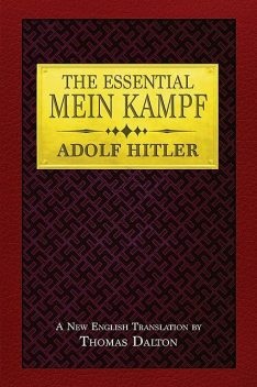 The Essential Mein Kampf, Adolf Hitler