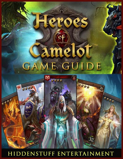 Heroes of Camelot Game Guide, HiddenStuff Entertainment