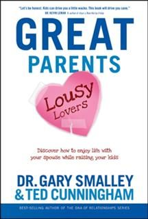 Great Parents, Lousy Lovers, Gary Smalley
