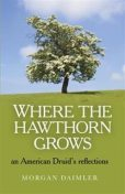 Where the Hawthorn Grows, Morgan Daimler