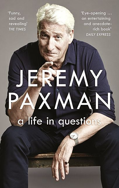A Life in Questions, Jeremy Paxman