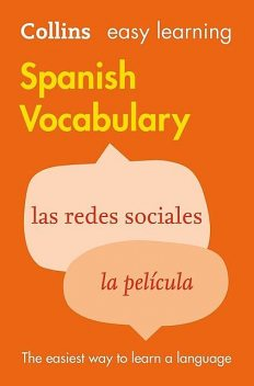 Easy Learning Spanish Vocabulary, Collins Dictionaries