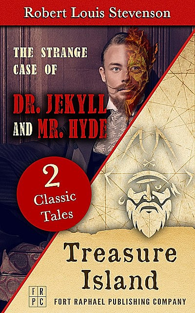 Treasure Island AND The Strange Case of Dr. Jekyll and Mr. Hyde – Unabridged, Robert Louis Stevenson