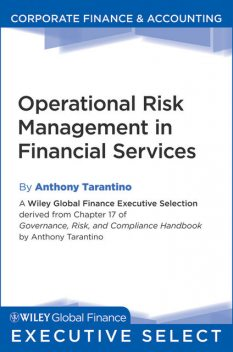 Operational Risk Management in Financial Services, Anthony Tarantino
