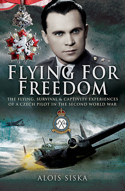 Flying for Freedom, Alois Siska