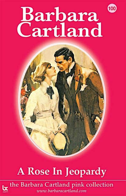 A Rose In Jeopardy, Barbara Cartland