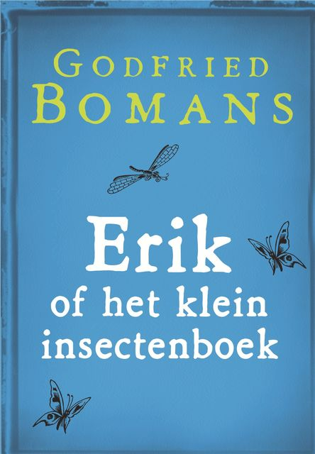 Erik of het klein insectenboek, Godfried Bomans