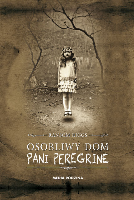 Osobliwy dom pani Peregrine, Ransom Riggs