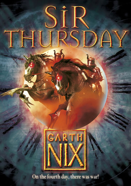 Sir Thursday (The Keys to the Kingdom, Book 4), Garth Nix