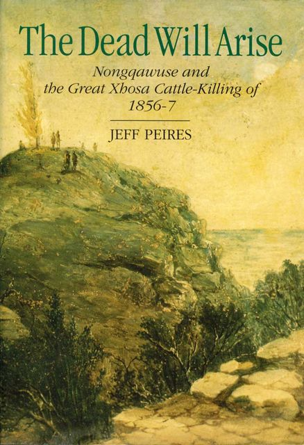 The Dead will Arise, Jeff Peires