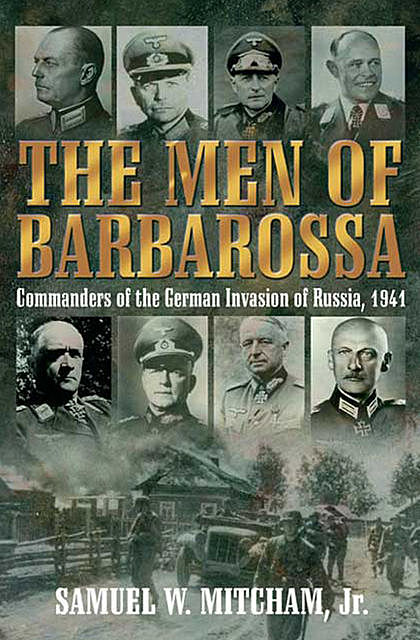 Men of Barbarossa, Samuel Mitcham