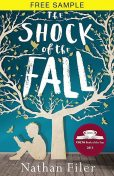 The Shock of the Fall Free Sampler, Nathan Filer