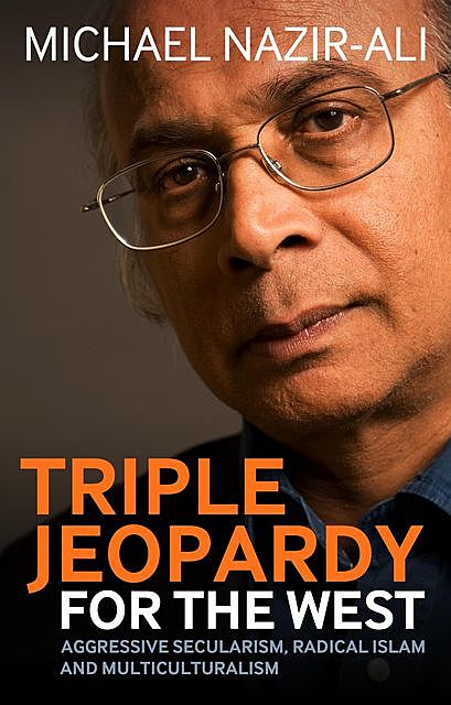 Triple Jeopardy for the West, Michael Nazir-Ali