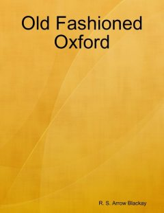 Old Fashioned Oxford, R.S. Arrow Blackay