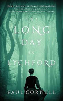 A Long Day in Lychford, Paul Cornell
