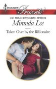 Taken Over by the Billionaire, Miranda Lee