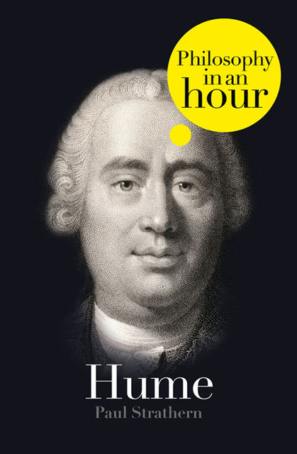 Hume: Philosophy in an Hour, Paul Strathern