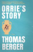 Orrie's Story, Thomas Berger
