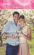 Tempted by Her Greek Tycoon, Katrina Cudmore