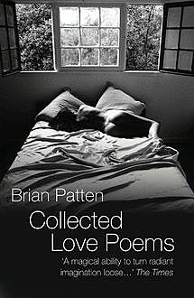 Collected Love Poems, Brian Patten