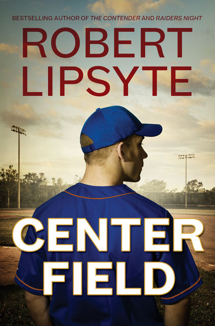 Center Field, Robert Lipsyte