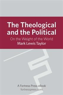 Theological and the Political, Mark Taylor