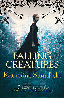 Falling Creatures, Katherine Stansfield