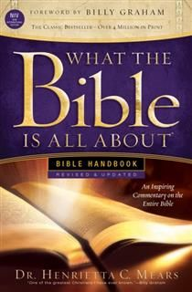 What the Bible Is All About KJV, Henrietta C. Mears