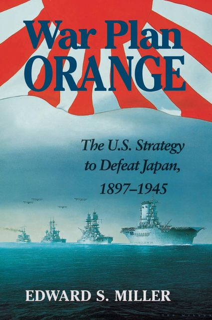 War Plan Orange, Edward Miller