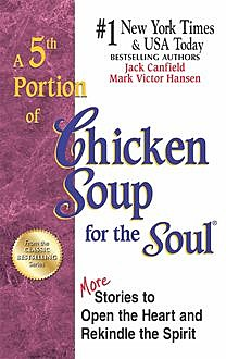 5th Portion of Chicken Soup for the Soul, Jack Canfield, Mark Hansen