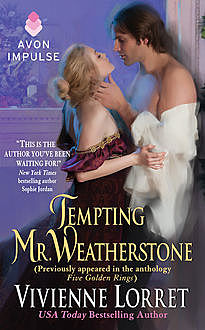 Tempting Mr. Weatherstone, Vivienne Lorret