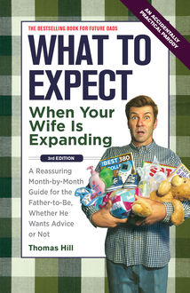 What to Expect When Your Wife Is Expanding, Thomas Hill