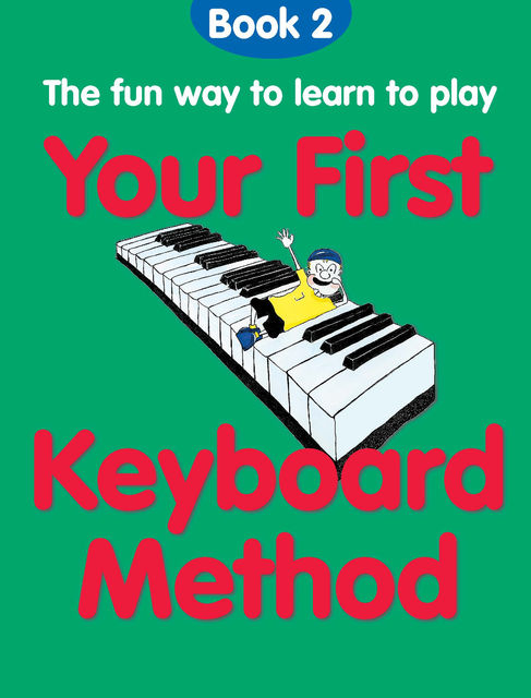 Your First Keyboard Method Book 2, Chester Music