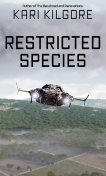 Restricted Species, Kari Kilgore