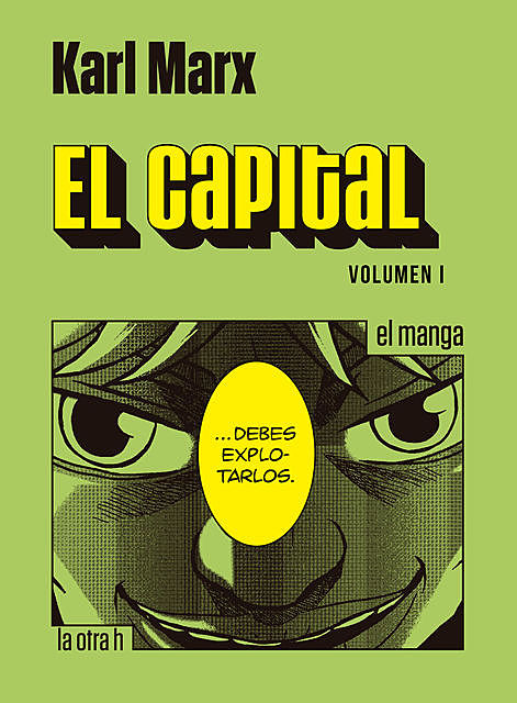 El capital. Volumen I, Karl Marx