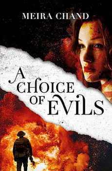 A Choice of Evils, Meira Chand