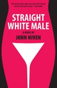 Straight White Male, John Niven