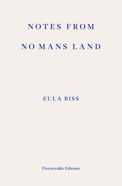 Notes from No Man's Land, Eula Biss