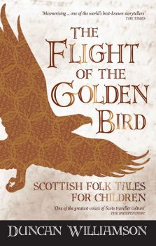 The Flight of the Golden Bird, Duncan Williamson, Linda Williamson