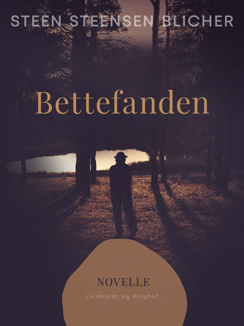Bettefanden, Steen Steensen Blicher